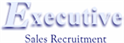Executive Sales Recruitment